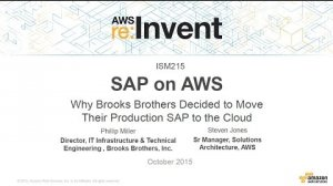 Embedded thumbnail for AWS re:Invent 2015 | (ISM215) Why Brooks Brothers Moved Their Production SAP to AWS