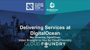 Embedded thumbnail for Delivering Services at DigitalOcean by Mac Browning, DigitalOcean