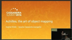 Embedded thumbnail for Achilles: the Art of Object Mapping (DuyHai DOAN, Datastax) | Cassandra Summit 2016