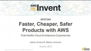 Embedded thumbnail for AWS re:Invent 2015 | (SPOT304) How Adrian Cockcroft Helped Move Customers to AWS