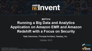Embedded thumbnail for AWS re:Invent 2015   (BDT314) A Big Data & Analytics App on Amazon EMR & Amazon Redshift