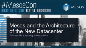 Embedded thumbnail for Mesos and the Architecture of the New Datacenter