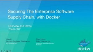Embedded thumbnail for Secure The Enterprise Software Supply Chain, with Docker