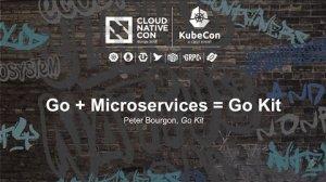Embedded thumbnail for Go + Microservices = Go Kit [I] - Peter Bourgon, Go Kit