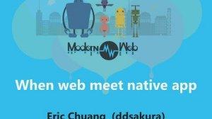 Embedded thumbnail for 【Modern Web 2015】When web meet native app