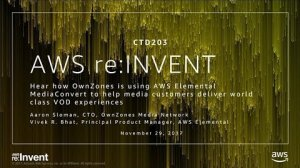 Embedded thumbnail for AWS re:Invent 2017: NEW LAUNCH! Hear how OwnZones is using AWS Elemental MediaConver (CTD203)
