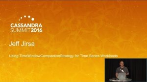 Embedded thumbnail for TimeWindowCompactionStrategy for Time Series Workloads (Jeff Jirsa, Crowdstrike) | C* Summit 2016