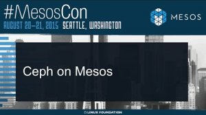Embedded thumbnail for Ceph on Mesos