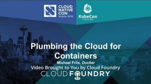Embedded thumbnail for Plumbing the Cloud for Containers by Michael Friis, Docker