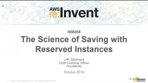 Embedded thumbnail for AWS re:Invent 2015 | (ISM208) The Science of Saving with AWS Reserved Instances