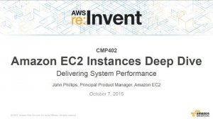 Embedded thumbnail for AWS re:Invent 2015 | (CMP402) Amazon EC2 Instances Deep Dive