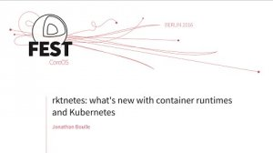 Embedded thumbnail for rktnetes: Whats new with container runtimes and Kubernetes