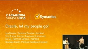 Embedded thumbnail for Oracle: Let My People Go! (Shu Zhang, Ilya Sokolov, Symantec) | Cassandra Summit 2016