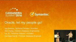 Embedded thumbnail for Oracle: Let My People Go! (Shu Zhang, Ilya Sokolov, Symantec)   Cassandra Summit 2016