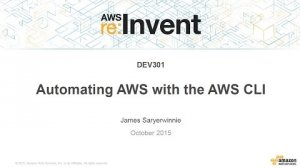 Embedded thumbnail for AWS re:Invent 2015 | (DEV301) Automating AWS with the AWS CLI