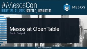 Embedded thumbnail for Mesos at OpenTable