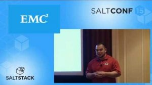 Embedded thumbnail for SaltConf15 - EMC - SaltStack at Scale – Automating the Automation