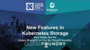 Embedded thumbnail for New Features in Kubernetes Storage by Brad Childs, Red Hat