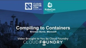 Embedded thumbnail for Compiling to Containers by Brendan Burns, Microsoft