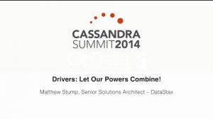 Embedded thumbnail for DataStax: Drivers — Let Our Powers Combine!