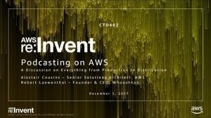 Embedded thumbnail for AWS re:Invent 2017: Podcasting on AWS – A Discussion on Everything from Production t (CTD402)