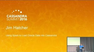 Embedded thumbnail for Using Spark to Load Oracle Data into Cassandra (Jim Hatcher, IHS Markit) | C* Summit 2016