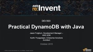 Embedded thumbnail for AWS re:Invent 2015 | (DEV303) Practical DynamoDB Programming in Java
