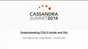 Embedded thumbnail for VividCortex: Understanding CQL3 Inside and Out