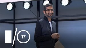 Embedded thumbnail for Google I/O Keynote (Google I/O '17)