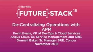 """Embedded thumbnail for FutureStack16 SF: """"De-Centralizing Operations w/ APM,"""" Concur Team"""