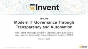 Embedded thumbnail for AWS re:Invent 2015 | (ISM206) Modern IT Governance Through Transparency and Automation
