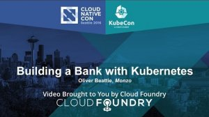Embedded thumbnail for Building a Bank with Kubernetes by Oliver Beattie, Monzo