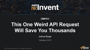Embedded thumbnail for AWS re:Invent 2015 | (CMP311) This One Weird API Request Will Save You Thousands