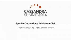 Embedded thumbnail for Stratio: Apache Cassandra at Telefonica CBS