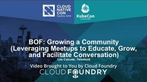 Embedded thumbnail for BOF: Growing a Community (Leveraging Meetups to Educate, Grow, and Facilitate Conversation)
