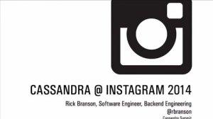 Embedded thumbnail for Apache Cassandra at Instagram 2014