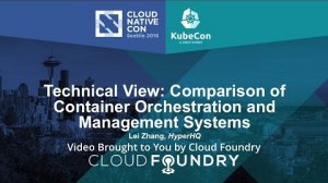 Embedded thumbnail for Technical View: Comparison of Container Orchestration and Management Systems
