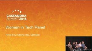 Embedded thumbnail for Women in Tech Panel (Roopa, Tanya, Rachel, Brooke, Dani, Seema) | Cassandra Summit 2016