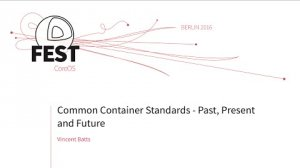 Embedded thumbnail for Common Container Standards - Past, Present and Future