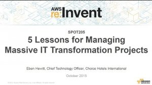 Embedded thumbnail for AWS re:Invent 2015 | (SPOT205) 5 Lessons for Managing Massive IT Transformation Projects