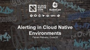 Embedded thumbnail for Alerting in Cloud Native Environments [I] - Fabian Reinartz, CoreOS