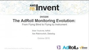 Embedded thumbnail for AWS re:Invent 2015 | (DVO205) Monitoring Evolution: Flying Blind to Flying by Instrument