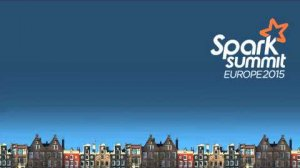 Embedded thumbnail for Spark Summit Europe October 29, 2015 General Session