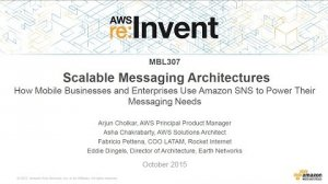 Embedded thumbnail for AWS re:Invent 2015   (MBL307) How Mobile Businesses and Enterprises Use Amazon SNS