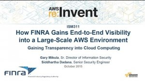 Embedded thumbnail for AWS re:Invent 2015   (ISM311) How FINRA Gains Visibility into Its AWS Environment