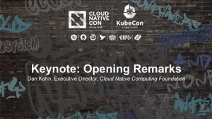 Embedded thumbnail for Keynote: Opening Remarks - Dan Kohn, Executive Director, Cloud Native Computing Foundation