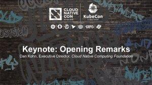 Embedded thumbnail for Keynote: Opening Remarks - Dan Kohn, Executive Director, Cloud Native Computing Foundation