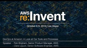 Embedded thumbnail for AWS re:Invent 2015 | (DVO202) DevOps at Amazon: A Look at Our Tools and Processes