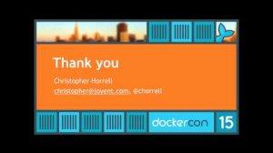 Embedded thumbnail for DockerCon SF 2015: Day 1 Lightning Talks