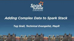 Embedded thumbnail for Adding Complex Data to Spark Stacks